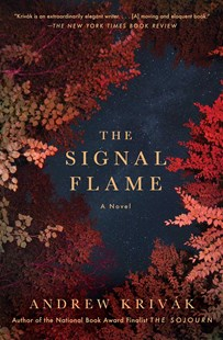 Signal Flame by ANDREW KRIVAK (9781501126383) - PaperBack - Historical fiction