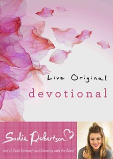 Live Original Devotional by Sadie Robertson (9781501126512) - HardCover - Religion & Spirituality