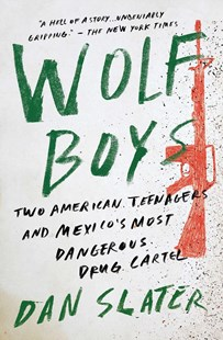Wolf Boys by Dan Slater (9781501126550) - PaperBack - Biographies General Biographies