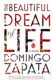 Beautiful Dream of Life by Domingo Zapata (9781501129278) - PaperBack - Modern & Contemporary Fiction General Fiction