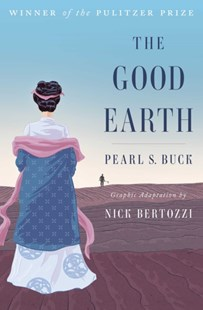 The Good Earth by Pearl S. Buck, Nick Bertozzi (9781501132773) - PaperBack - Graphic Novels Memoirs