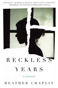 Reckless Years by Heather Chaplin (9781501135002) - PaperBack - Biographies General Biographies