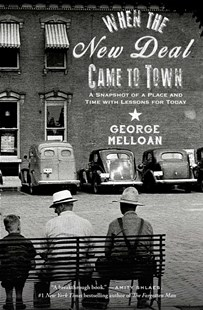 When the New Deal Came to Town by George Melloan, Molly Melloan (9781501136092) - PaperBack - History Latin America