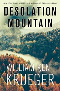 Desolation Mountain by William Kent Krueger (9781501147463) - HardCover - Crime Mystery & Thriller