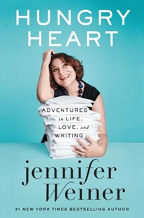 Hungry Heart: Adventures in Life, Love, and Writing by Jennifer Weiner (9781501151552) - PaperBack - Poetry & Drama Poetry
