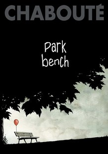 Park Bench by Christophe Chabouté (9781501154027) - PaperBack - Graphic Novels Comics