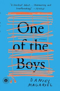 One of the Boys by Daniel Magariel (9781501156175) - PaperBack - Modern & Contemporary Fiction General Fiction