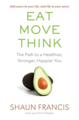 Eat, Move, Think