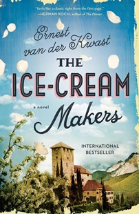 The Ice-Cream Makers by Ernest Van der Kwast (9781501159398) - HardCover - Modern & Contemporary Fiction General Fiction