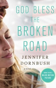 (ebook) God Bless the Broken Road - Modern & Contemporary Fiction General Fiction