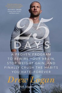 25 Days by Drew Logan, Myatt Murphy (9781501162985) - HardCover - Health & Wellbeing Diet & Nutrition
