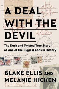 A Deal With the Devil by Blake Ellis, Melanie Hicken (9781501163845) - HardCover - True Crime