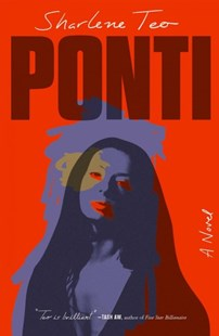 Ponti by Sharlene Teo (9781501173110) - HardCover - Modern & Contemporary Fiction General Fiction