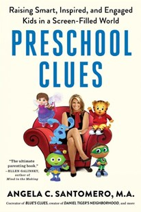 Preschool Clues by Angela C. Santomero, Deborah Reber, Daniel R. Anderson (9781501174339) - PaperBack - Education Pre-School