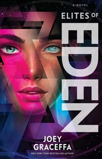 Elites of Eden by Joey Graceffa, Laura L. Sullivan (9781501174544) - PaperBack - Young Adult Contemporary