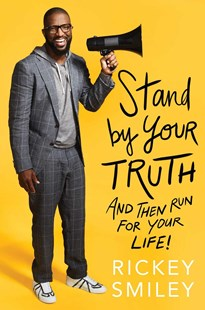 Stand by Your Truth by Rickey Smiley, Charisse Jones (9781501178603) - HardCover - Biographies Entertainment