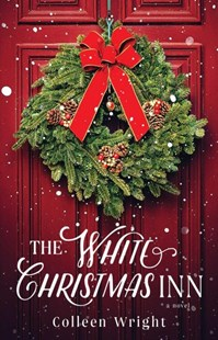 The White Christmas Inn by Colleen Wright (9781501180606) - PaperBack - Historical fiction