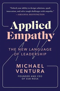 Applied Empathy by Michael Ventura (9781501182853) - HardCover - Business & Finance Management & Leadership