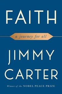 Faith by Jimmy Carter (9781501184413) - HardCover - Biographies Political