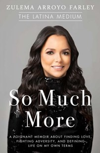 So Much More to Do by Zulema Arroyo Farley (9781501188053) - HardCover - Biographies General Biographies