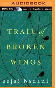 Trail of Broken Wings - Modern & Contemporary Fiction General Fiction