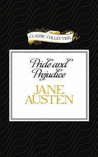 Pride and Prejudice - Classic Fiction