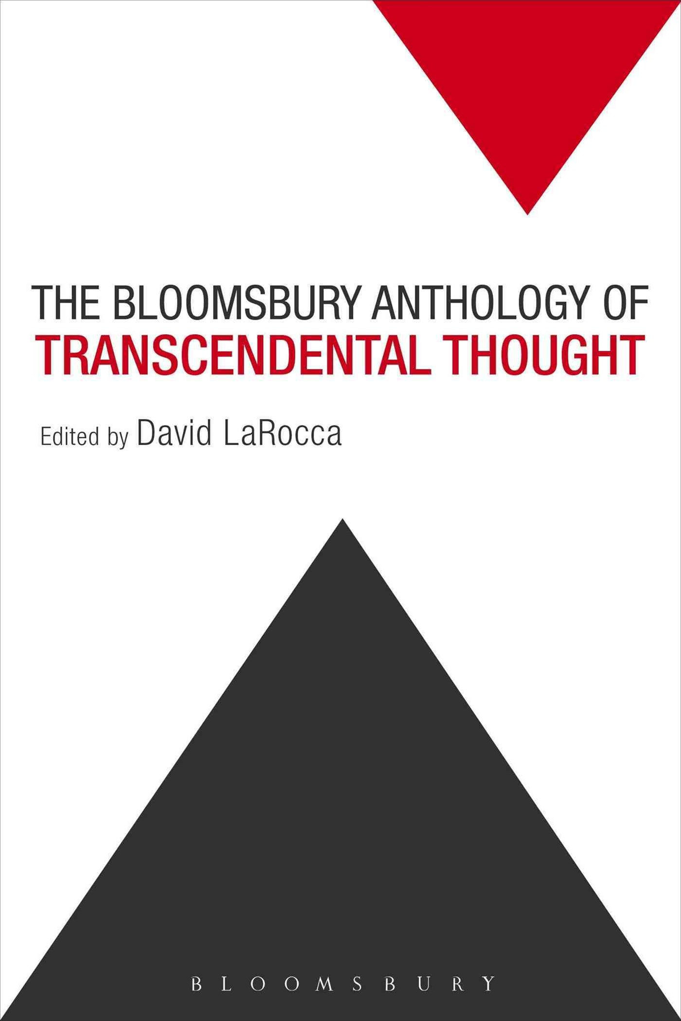 The Bloomsbury Anthology of Transcendental Thought