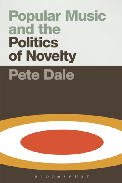 (ebook) Popular Music and the Politics of Novelty