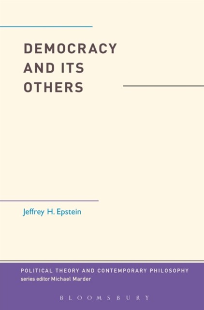 (ebook) Democracy and Its Others