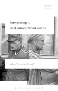 (ebook) Interpreting in Nazi Concentration Camps - History Modern