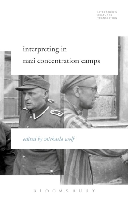 (ebook) Interpreting in Nazi Concentration Camps