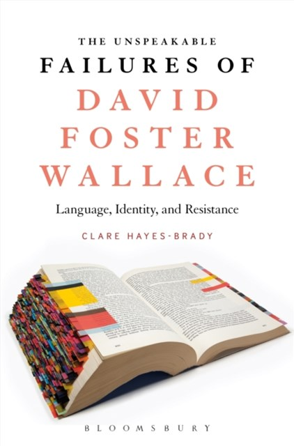 Unspeakable Failures of David Foster Wallace