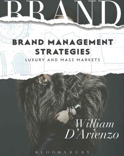 Brand Management Strategies by William D'Arienzo (9781501318436) - PaperBack - Business & Finance Organisation & Operations