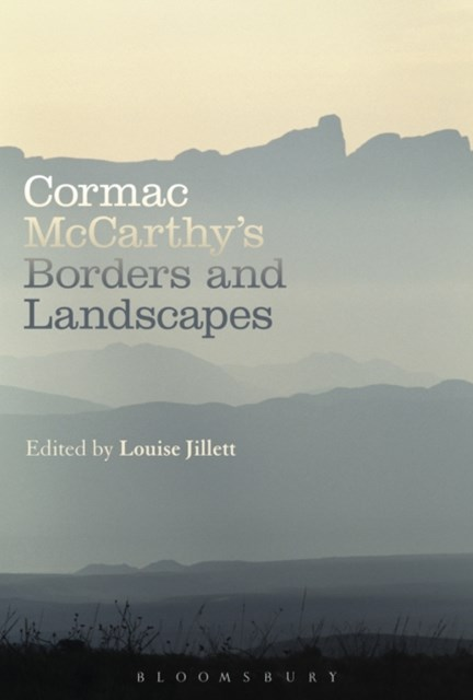Cormac McCarthy's Borders and Landscapes