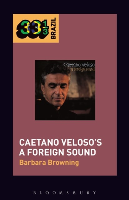 (ebook) Caetano Veloso's A Foreign Sound