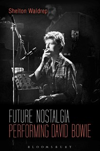 Future Nostalgia by Shelton Waldrep (9781501325229) - PaperBack - Biographies Entertainment