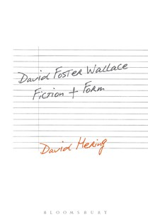 David Foster Wallace: Fiction and Form by David Hering (9781501330568) - PaperBack - Reference