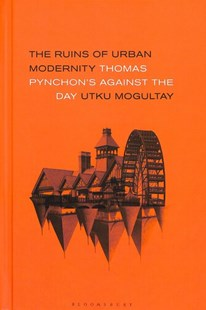 The Ruins of Urban Modernity by Utku Mogultay (9781501339509) - HardCover - Reference