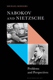 Nabokov and Nietzsche by Michael Rodgers (9781501339578) - HardCover - Philosophy Modern