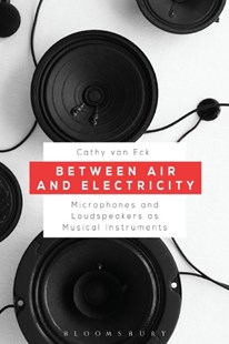 Between Air and Electricity by Cathy Van Eck (9781501344718) - PaperBack - Science & Technology Engineering