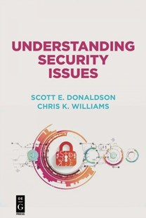 Understanding Security Issues by Not Available (NA), Chris Williams, Stanley Siegel (9781501515231) - PaperBack - Computing Database Management