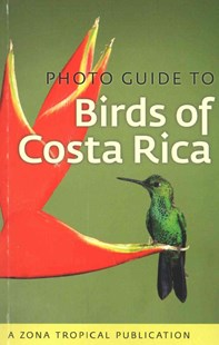 Photo Guide to Birds of Costa Rica by Richard Garrigues (9781501700255) - PaperBack - Pets & Nature Birds