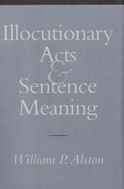Illocutionary Acts & Sentence Meaning