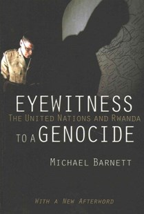 Eyewitness to a Genocide (with a New Afterword) by Michael Barnett (9781501702433) - PaperBack - History African