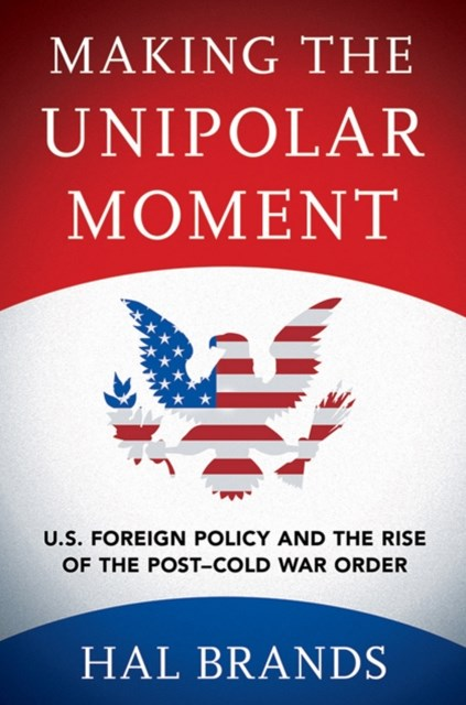(ebook) Making the Unipolar Moment