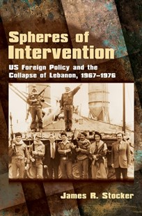 (ebook) Spheres of Intervention - History Middle Eastern