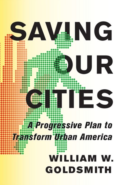 Saving Our Cities