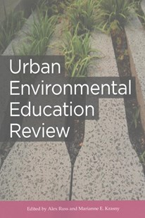 Urban Environmental Education Review by Alex Russ, Marianne Krasny (9781501707759) - PaperBack - Non-Fiction Family Matters