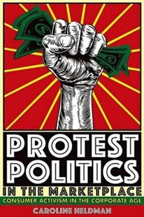 Protest Politics in the Marketplace by Caroline Heldman (9781501709203) - HardCover - Business & Finance