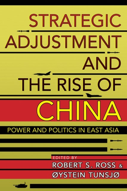 (ebook) Strategic Adjustment and the Rise of China